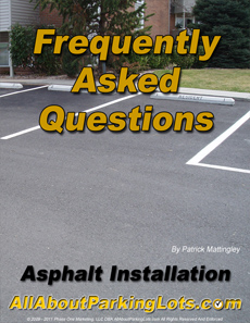 asphalt parking lot installation frequently asked questions